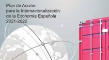 Plan De Acción Para La Internacionalización De La Economía Española 2021-2022